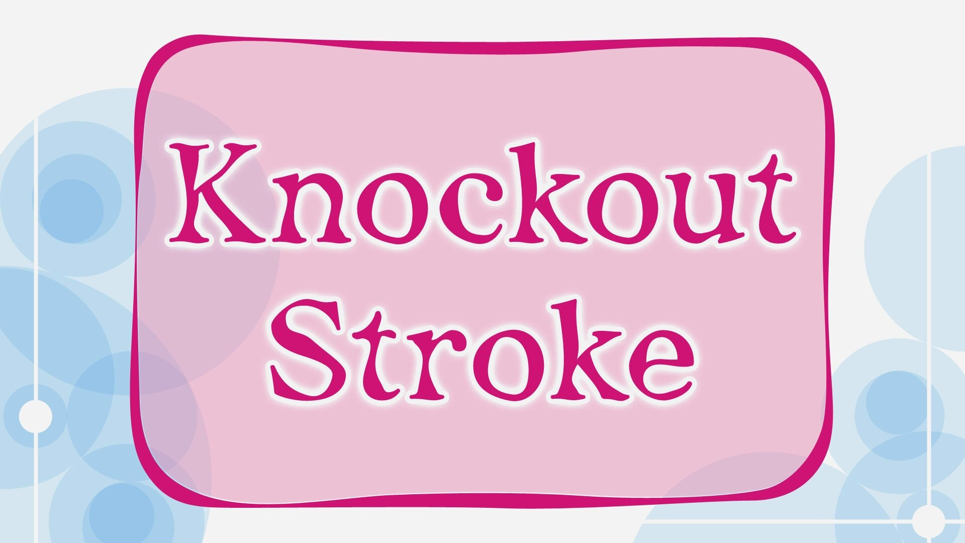 knockoutstroke_1