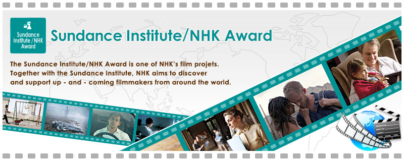 Sundance Institute/NHK Award